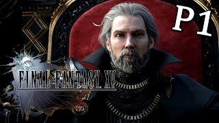 Final Fantasy XV《最終幻想15》Part 1 - 開啓冒險之路 [PS4 PRO]