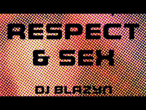 Xxx Mp4 Love Respect Sex Deep House Original Track By DJ Blazyn 2017 3gp Sex