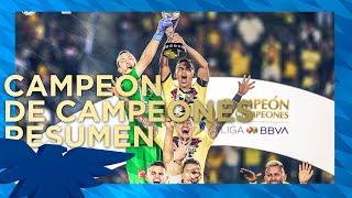 ¡CAMPEÓN DE CAMPEONES!   Resumen   Club América (6) 0-0 (5) Tigres   Todos los goles y penales