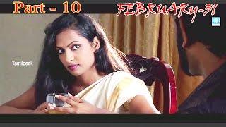 Tamil Cinema || February 31 || Full Length Horror Thriller Movie | HD Part 10