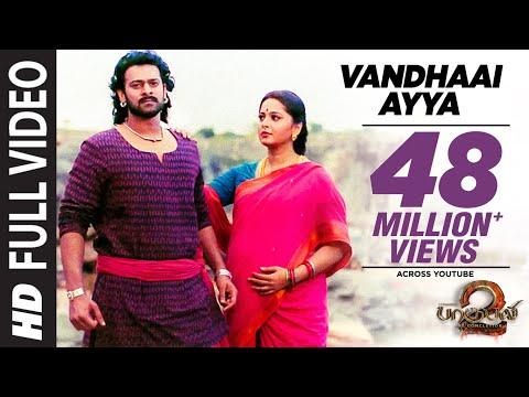 Vandhaai Ayya Full Video Song | Baahubali 2 | Prabhas,Anushka Shetty,Rana,Tamannaah,SS Rajamouli