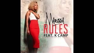 Marissa - Rules ft K Camp (@MarissaOfficial)