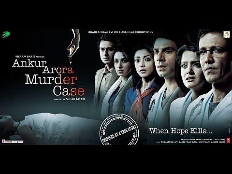 Hindi Movies 2017 Full Movie | Ankur Arora Murder Case Full Movie | Hindi Movie | Kay Kay Menon