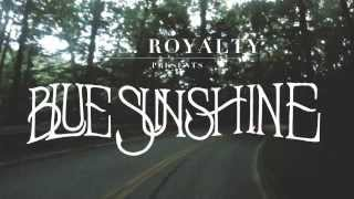 U.S. Royalty - Blue Sunshine (Single)