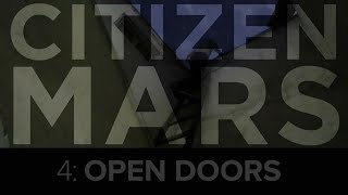"Citizen Mars S1:E4 ""Open Doors"""