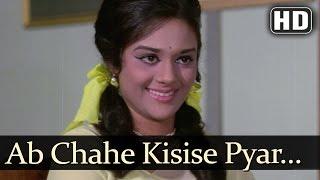 Ab Chahe Kisise Pyar Karo (HD) - Aansoo Ban Gaye Phool Songs - Kishore Kumar Song