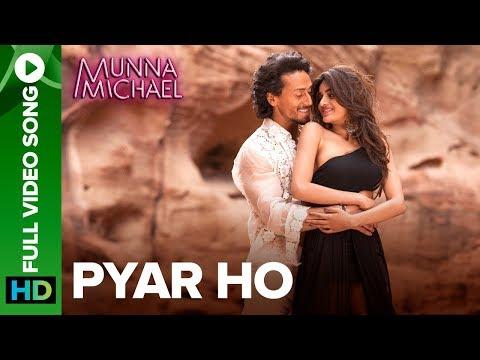 Xxx Mp4 Pyar Ho Full Video Song Munna Michael Tiger Shroff Nidhhi Agerwal Vishal Sunidhi 3gp Sex