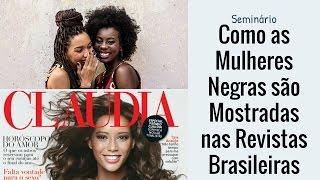 A representatividade da mulher negra nas revistas do Brasil