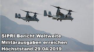 SIPRI Bericht Weltweite Militärausgaben erreichen Höchststand 29.04.2019