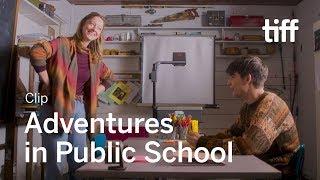 ADVENTURES IN PUBLIC SCHOOL Clip | Canada