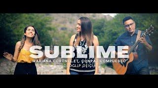 Mariana Coronel - Sublime Ft. ConPaz Compuesto