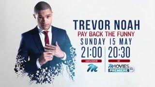 M-Net Sunday Night Movie: Trevor Noah - Pay Back the Funny