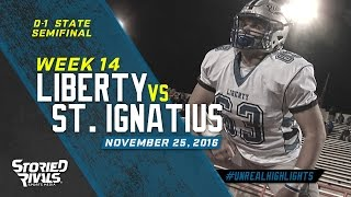 HS Football | Olentangy Liberty vs St. Ignatius [STATE SEMI] [11/25/16]
