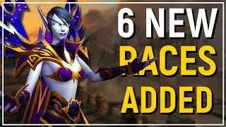 6 NEW PLAYABLE RACES! WoW: Battle for Azeroth