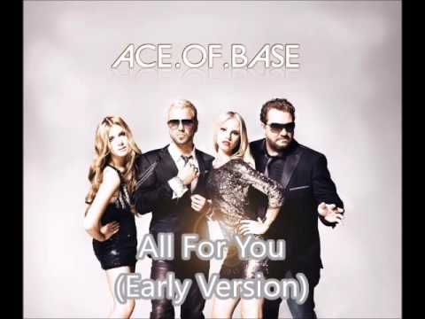 Ace.of.Base - All For You (Early Version)