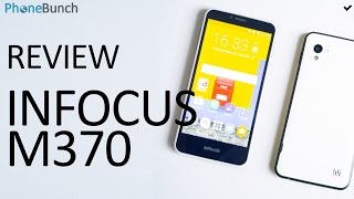 InFocus M370 Review - Is it better than the Redmi 2?