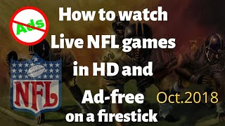 How to watch AD FREE live NFL games on amazon firestick