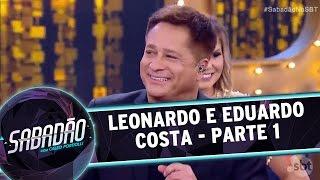Sabadão com Celso Portiolli (18/12/16) - Leonardo e Eduardo Costa - Parte 1