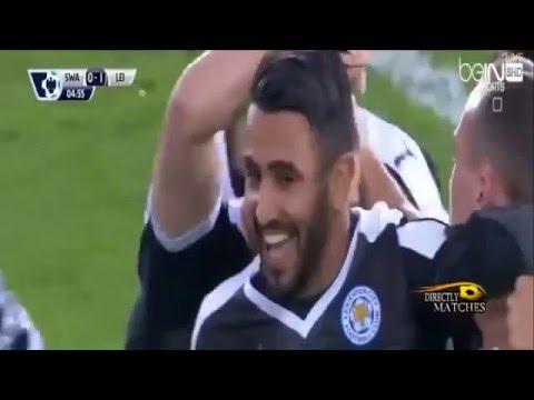 هاتريك رياض محرز ضد سوانزى سيتى اهداف مباراة ليستر سيتÙ