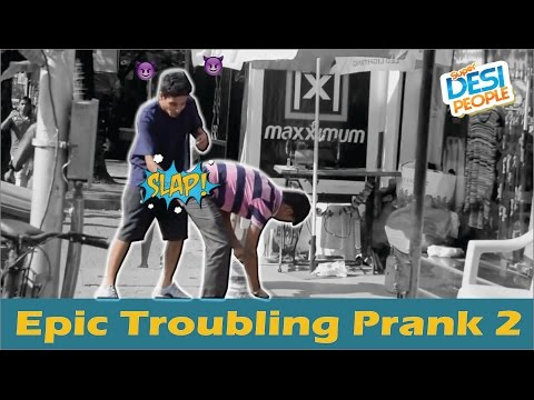 Epic Troubling Prank In India Part 2 | Pranks in India
