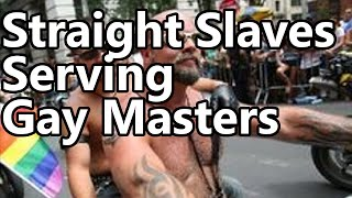 Straight Slaves Serving  Gay Masters