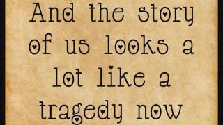 Taylor Swift - Story of Us lyrics