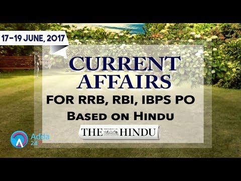 Xxx Mp4 CURRENT AFFAIRS THE HINDU RRB RBI 17 19 June 2017 Online Coaching For SBI IBPS Bank PO 3gp Sex