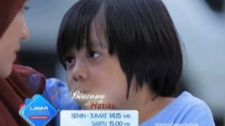 "RCTI Promo Layar Drama Indonesia ""BINTANG DIHATIKU"" Episode 52 & 53"