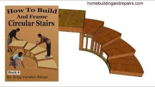How to Build or Frame Circular Staircases - Example 4 From Stair Building Book