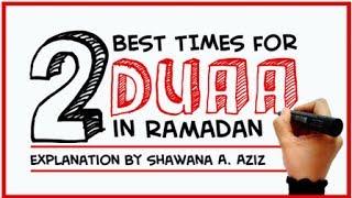 2 Best Times For Dua In Ramadan ᴴᴰ - Beautiful Reminder