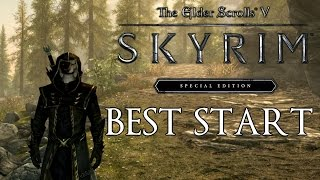 Skyrim Special Edition How To Get The Best Start (First Companion, Tips , Secrets, Tricks...)