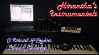 O Island of Ceylon / Danno Budunge - Keyboard Instrumental Cover