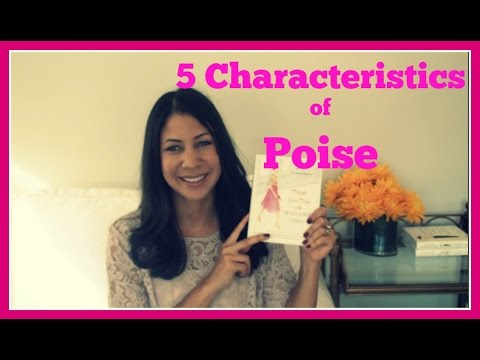 5 Characteristics of Poise
