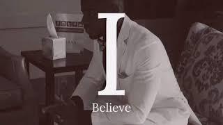 I Believe Album Coming Soon!!!
