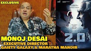 2.0 Movie BOX OFFICE OPENING | Manoj Desai EXCLUSIVE REACTION | Rajinikanth, Akshay Kumar | Shankar