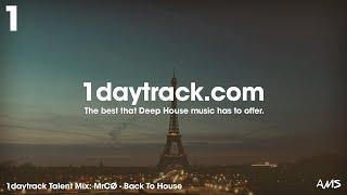 Talent Mix #78 | MrCØ - Back To House | 1daytrack.com
