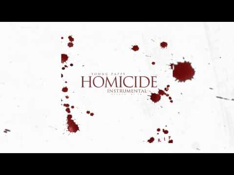 watch Young Pappy - Homicide (Instrumental) (Reprod. By EK)