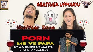 Porn || Stand Up Comedy by Abhishek Upmanyu || Indian Reaction