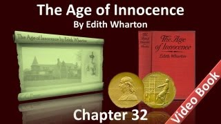 Chapter 32 - The Age of Innocence by Edith Wharton