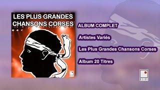 Artistes Corses Variés - 20 Titres - Album Complet - Les Plus Grandes Chansons Corses