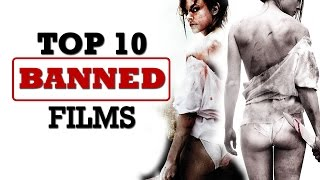 Top 10 Famous Banned Movies : Controversial Cinema