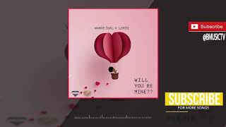 Wande Coal x LeriQ - Will You Be Mine (OFFICIAL AUDIO 2018)