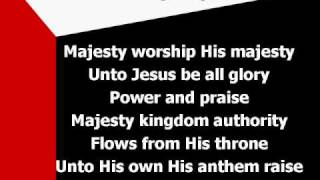 Majesty (worship video w/ lyrics)