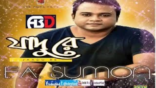 Bangla Song Jaadu re Full Song F A Sumon New Album 2014 Eid   YouTube