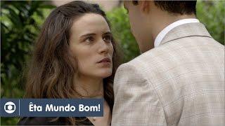 Êta Mundo Bom!: capítulo 54 da novela, sábado, 19 de março, na Globo