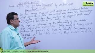 BA English Modern Essay 12 The Bechelor's Dilemma BA Part 2 Punjab University