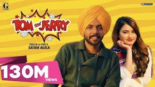 TOM And JERRY (Official Video) Satbir Aujla | Satti Dhillon | New Punjabi Songs 2019 | Geet MP3