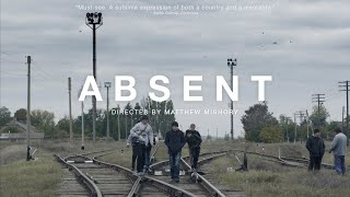 ABSENT - Official Trailer - a film directed by Matthew Mishory