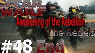 Star Wars: Awakening of the Rebellion (Rebels) Ep.48 End