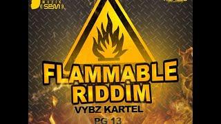 FLAMMABLE RIDDIM MIX {DJ SUPARIFIC} SEPT 2014